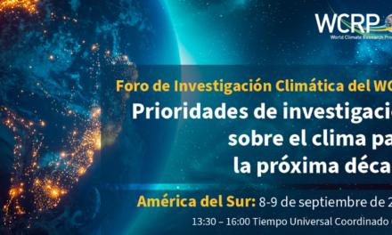 Foro «Prioridades de investigación sobre el clima para la próxima década» del WRCP